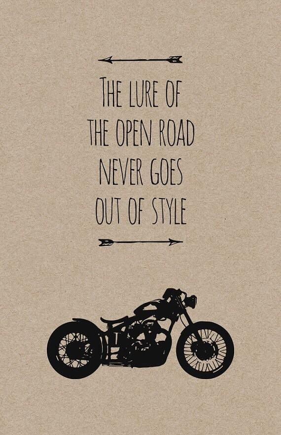 The Core Of A Man S Spirit Is New Adventures Motorcycle Quotes
