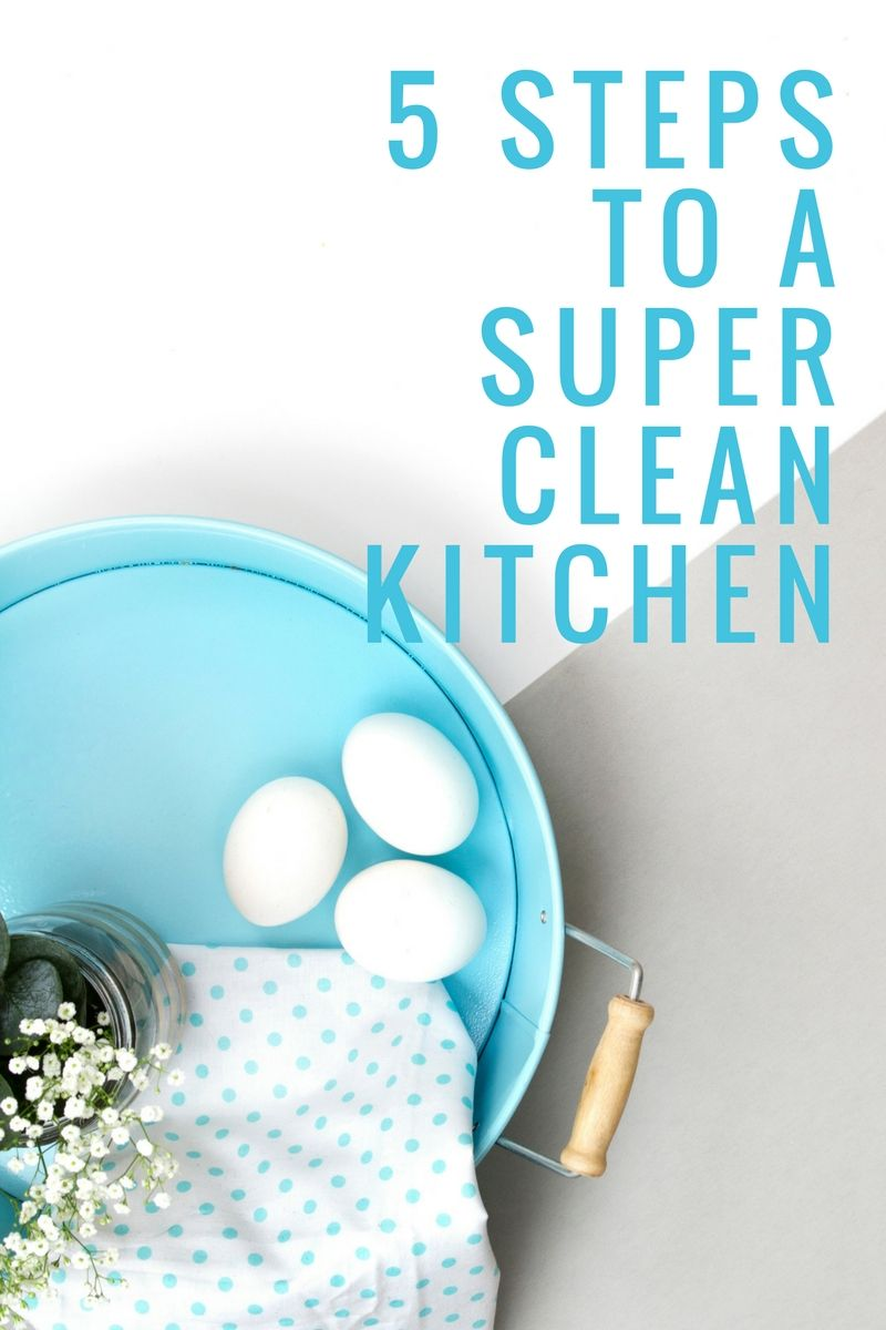 5 steps to a super clean kitchen spring cleaning checklist via rh pinterest co uk