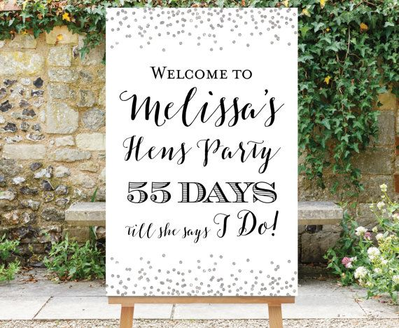 Printable Countdown Sign Hens Party Welcome Days Till She Says I Do Silver Shower The Gie