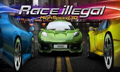 Race Illegal High Speed 3d Mod Apk Download Mod Apk Free Download