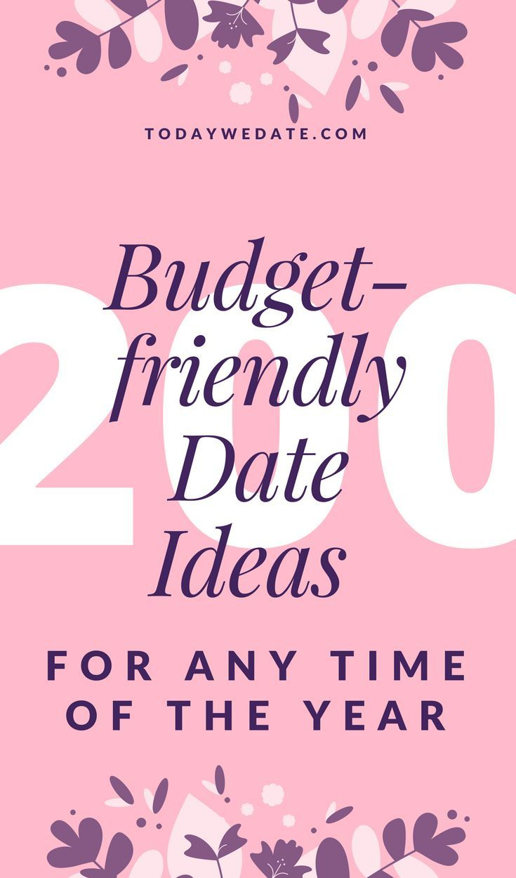 200+ Cheap Date Ideas For The Whole Year | Relationship Ideas ...