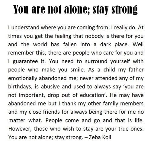 You Are Not Alone Stay Strong Positive Quotes Happy Father Day