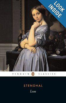Love (Penguin Classics): Stendhal, B. C. J. G Knight, Jean Stewart, Gilbert Sale, Suzanne Sale: 9780140443073: Amazon.com: Books