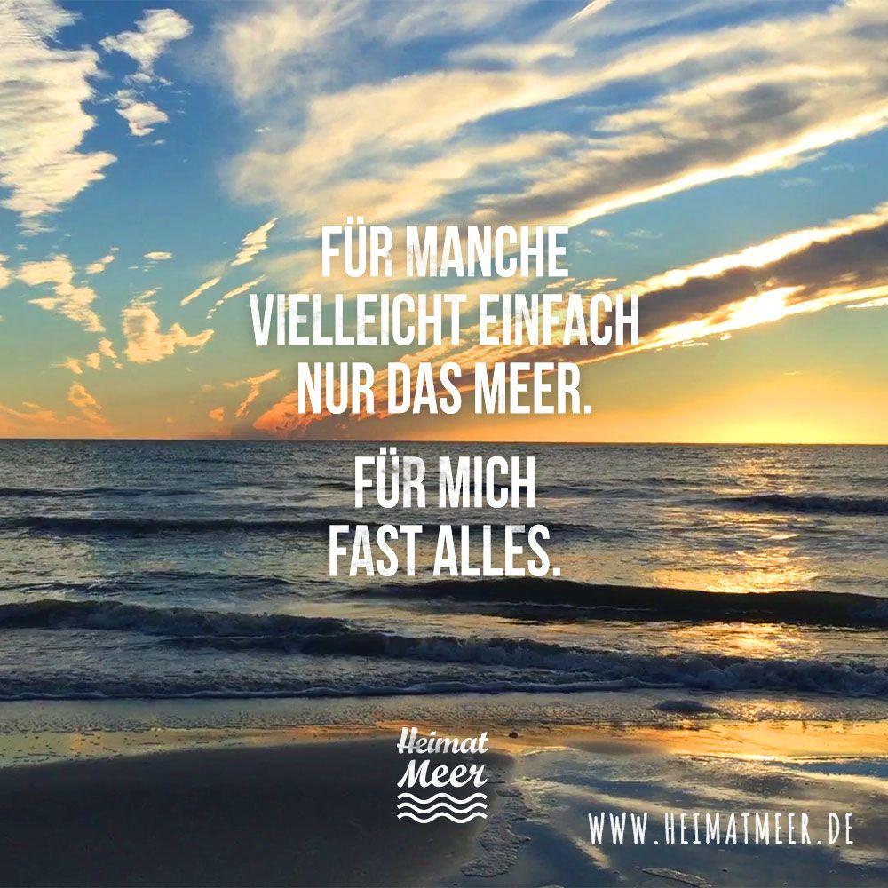 Heimat Meer Deine Auch Dann Wirst Du Unseren Shop Lieben Weisheiten Spruche Spruche Strand Zitate