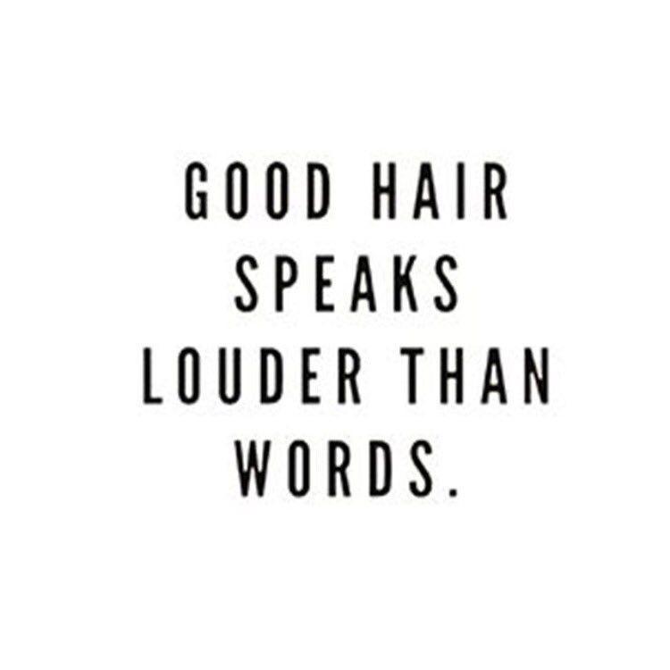Good hair speaks louder than words | Insta in 2019 ...