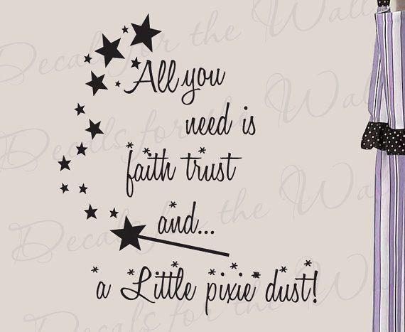 All You Need Faith Trust and Pixie Dust Girl Room Kid Baby