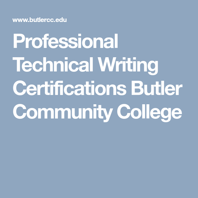 Professional Technical Writing Certifications Butler Community ...