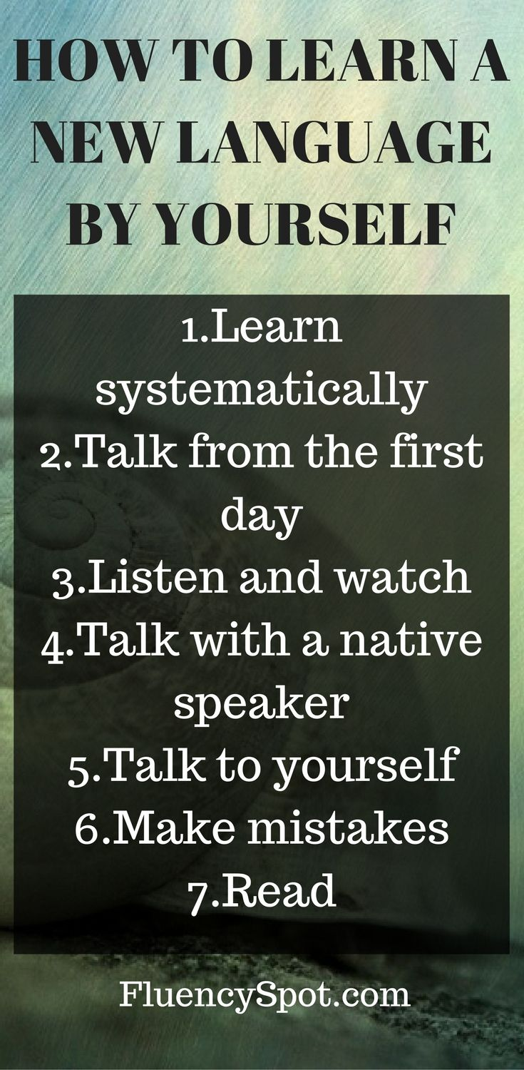 How to learn languages by yourself stay motivated language and learning languages by yourself can be tricky its very important to stay motivated you need to know why you want to learn the language for traveling solutioingenieria Choice Image