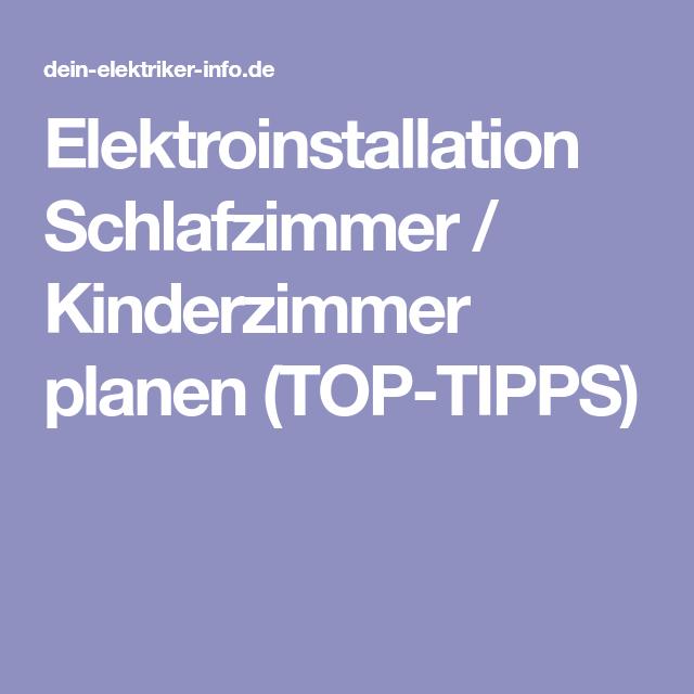 Elektroinstallation Schlafzimmer / Kinderzimmer planen (TOP-TIPPS ...