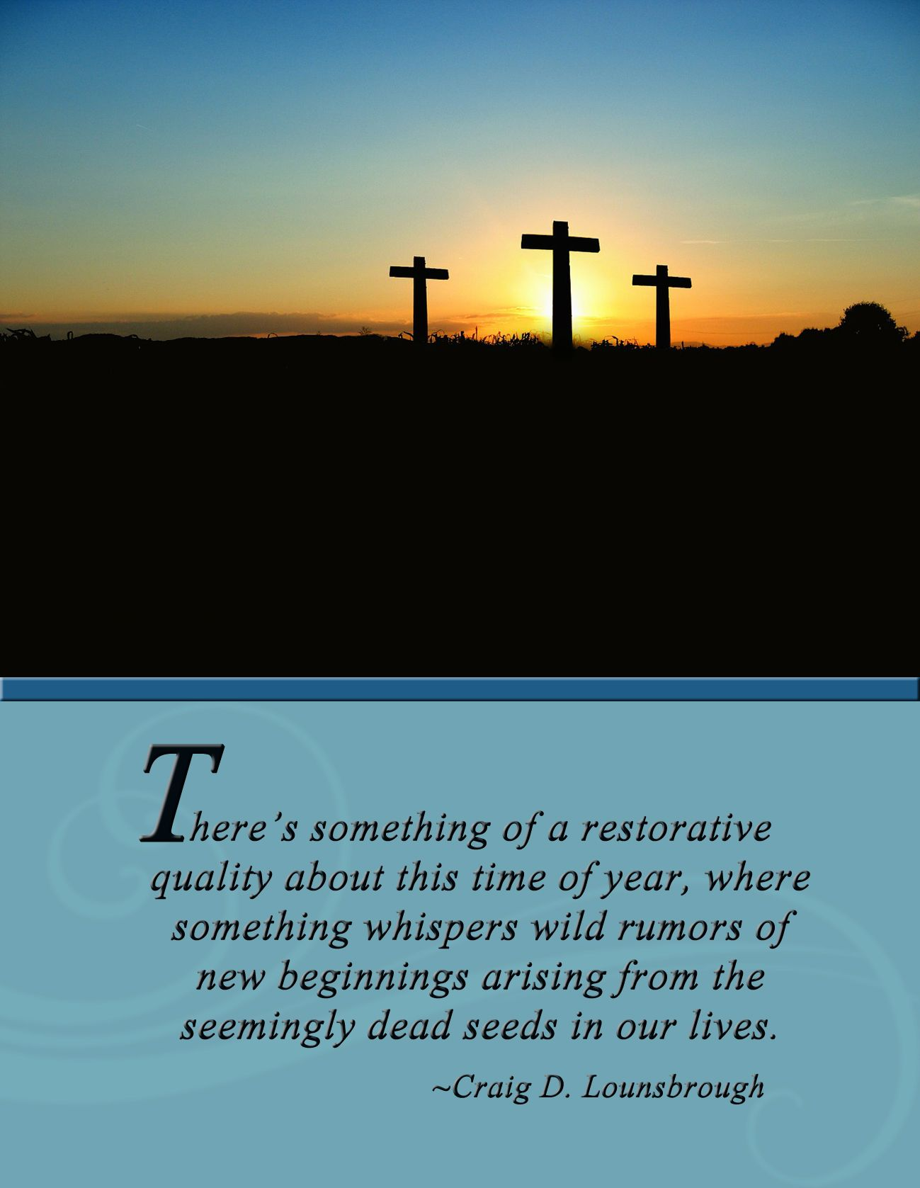 Easter Dares Me Believe In New Beginnings When All I Have Seen Are Terrifying Endings Find Resource Bible Encouragement Gospel Message Christian Encouragement