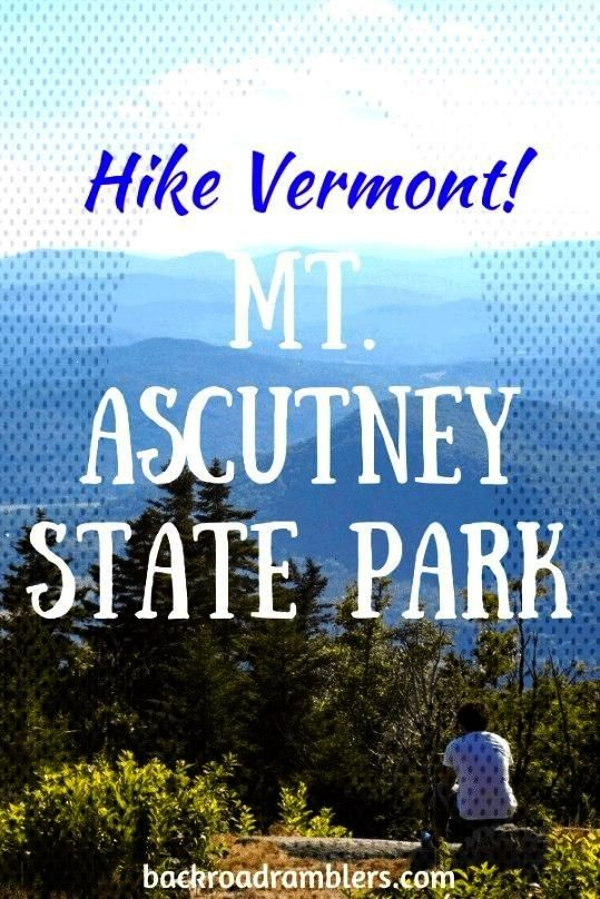 Ascutney State Park in Vermont is a great destination for campers and hikers with great trails Mt.
