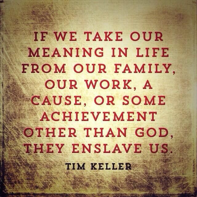 Freedom In Our Identity In Christ Encouraging Words Pinterest Impressive Tim Keller Quotes