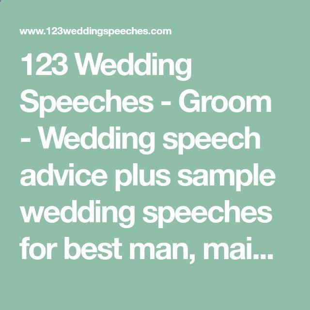123 Wedding Speeches - Groom - Wedding speech advice plus sample