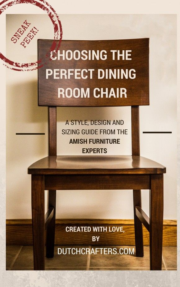 Sneak Peek - How to choose the Perfect #DiningRoomChair