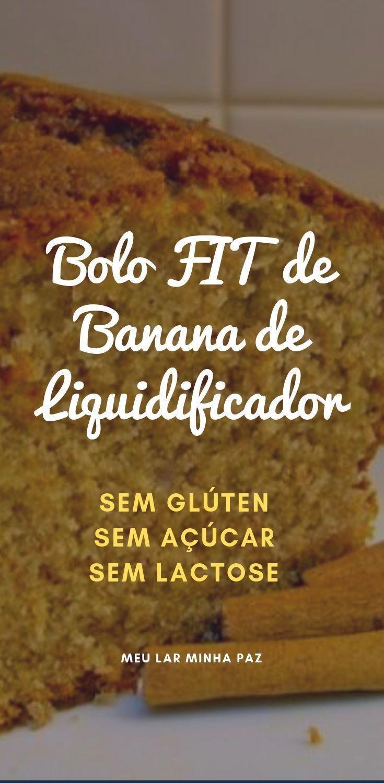 Bolo De Banana De Liquidificador Sem Gluten Sem Acucar E Sem