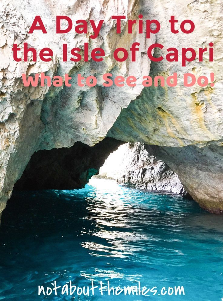 Photo of One Day in Capri: What to See and Do! – It's Not About the Miles…