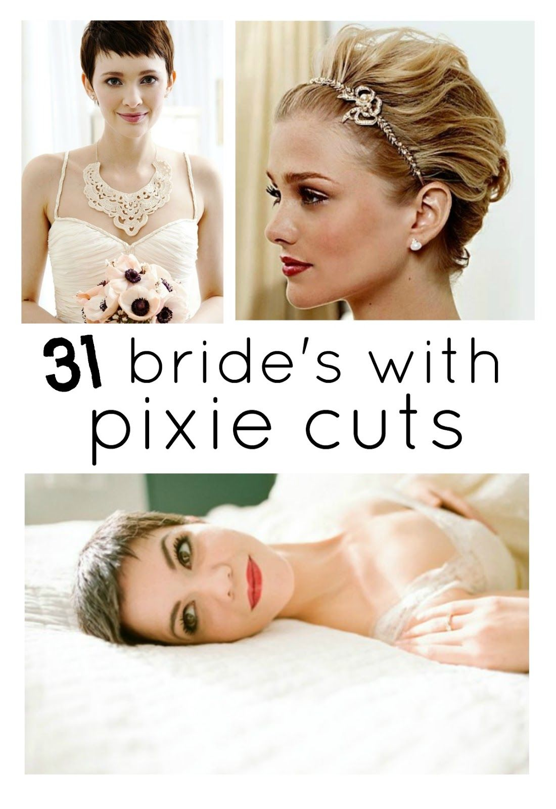 Perfect PIXIE Haircuts Part 4: Bride\'s with Pixie Cuts {A BEAUTIFUL ...