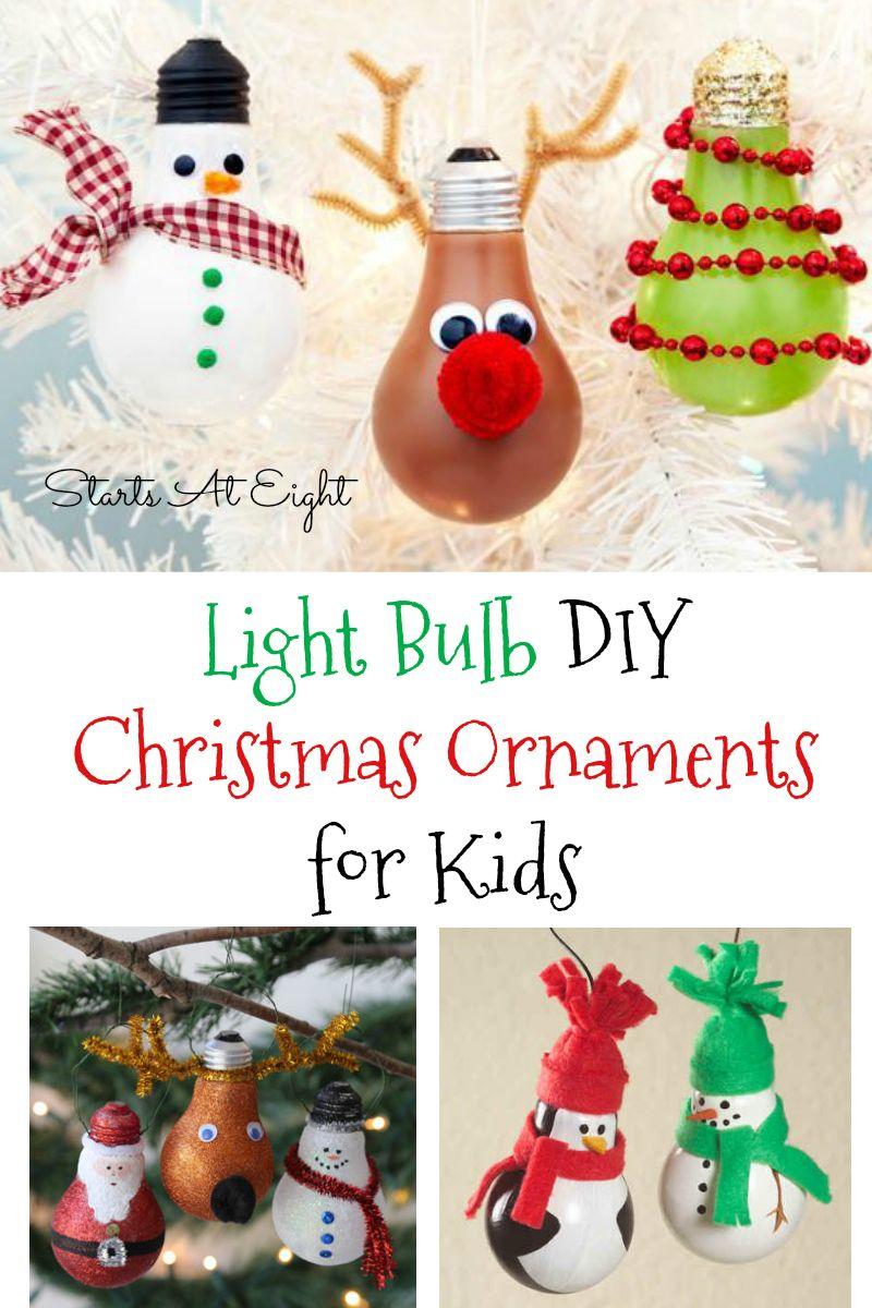 Light Bulb DIY Christmas Ornaments for Kids Kids