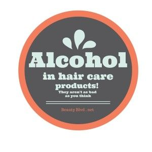 Alcohol in Hair Products ... find out the real deal!  Are they really all bad for hair?