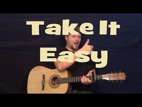 Take It Easy (Eagles) Strum Guitar Cover Lesson with Chords/Lyrics ...