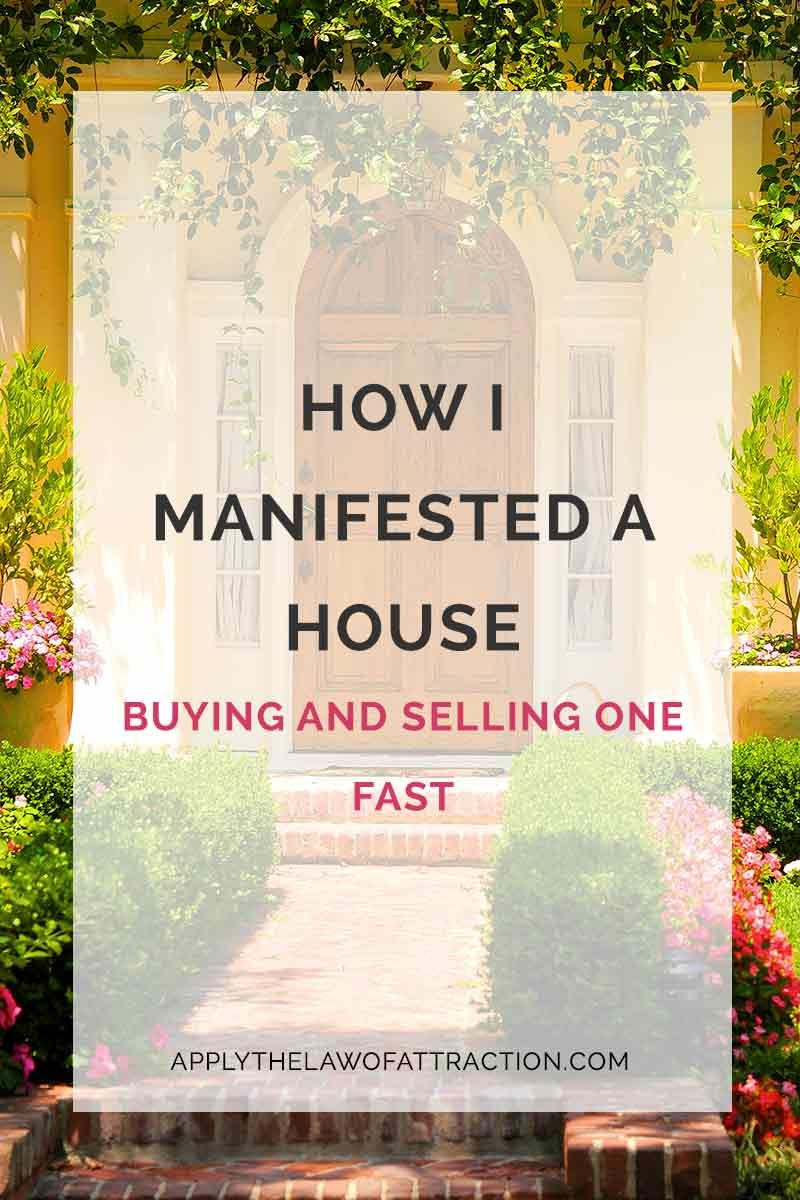 How I Manifested A House Selling And Buying A New One Fast