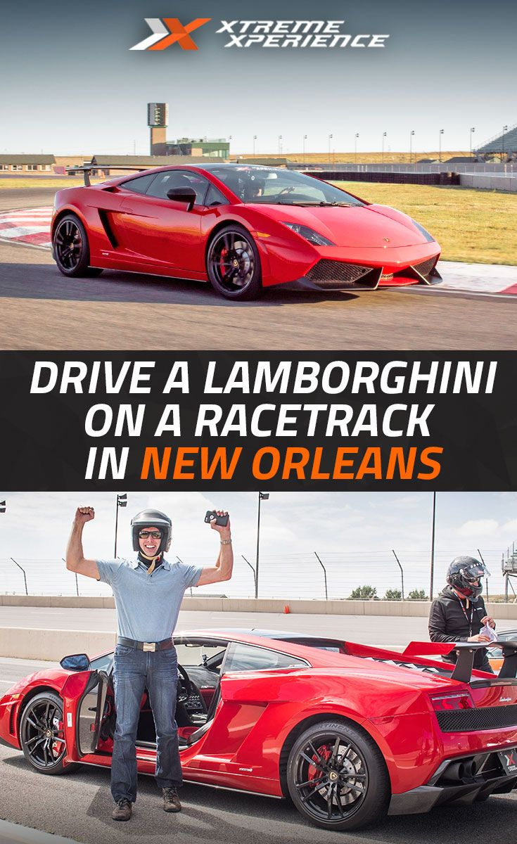 Ever Wanted To Rip A Shiny New Lamborghini Around A Racetrack Now You Can In New Orleans At Xtreme Xperience L Xtreme Xperience Super Cars Driving Experience
