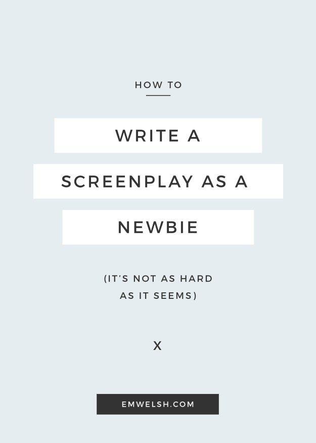 How To Write A Screenplay As A Newbie  Screenwriting