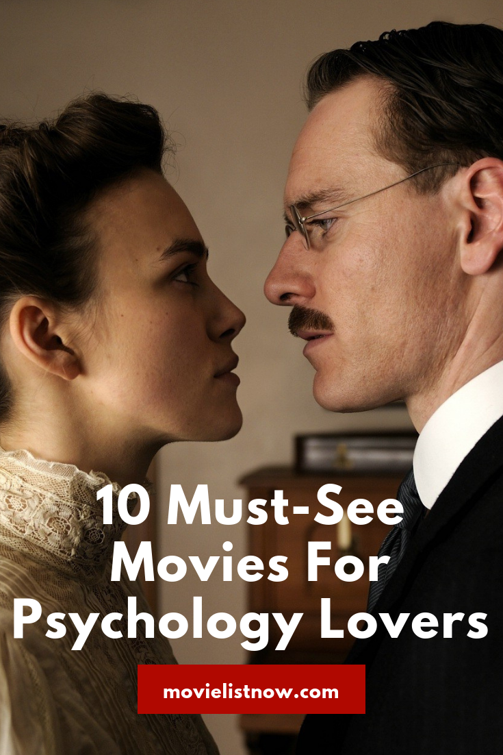 10 Must-See Movies For Psychology Lovers We brought the thematic psychology and cinema to this list, indicating films that work in their plots with elements common to the area. They are works of the drama genre, \u2026 #moviestowatch 10 Must-See Movies For Psychology Lovers We brought the thematic psychology and cinema to this list, indicating films that work in their plots with elements common to the area. They are works of the drama genre, u2026 #moviestowatch