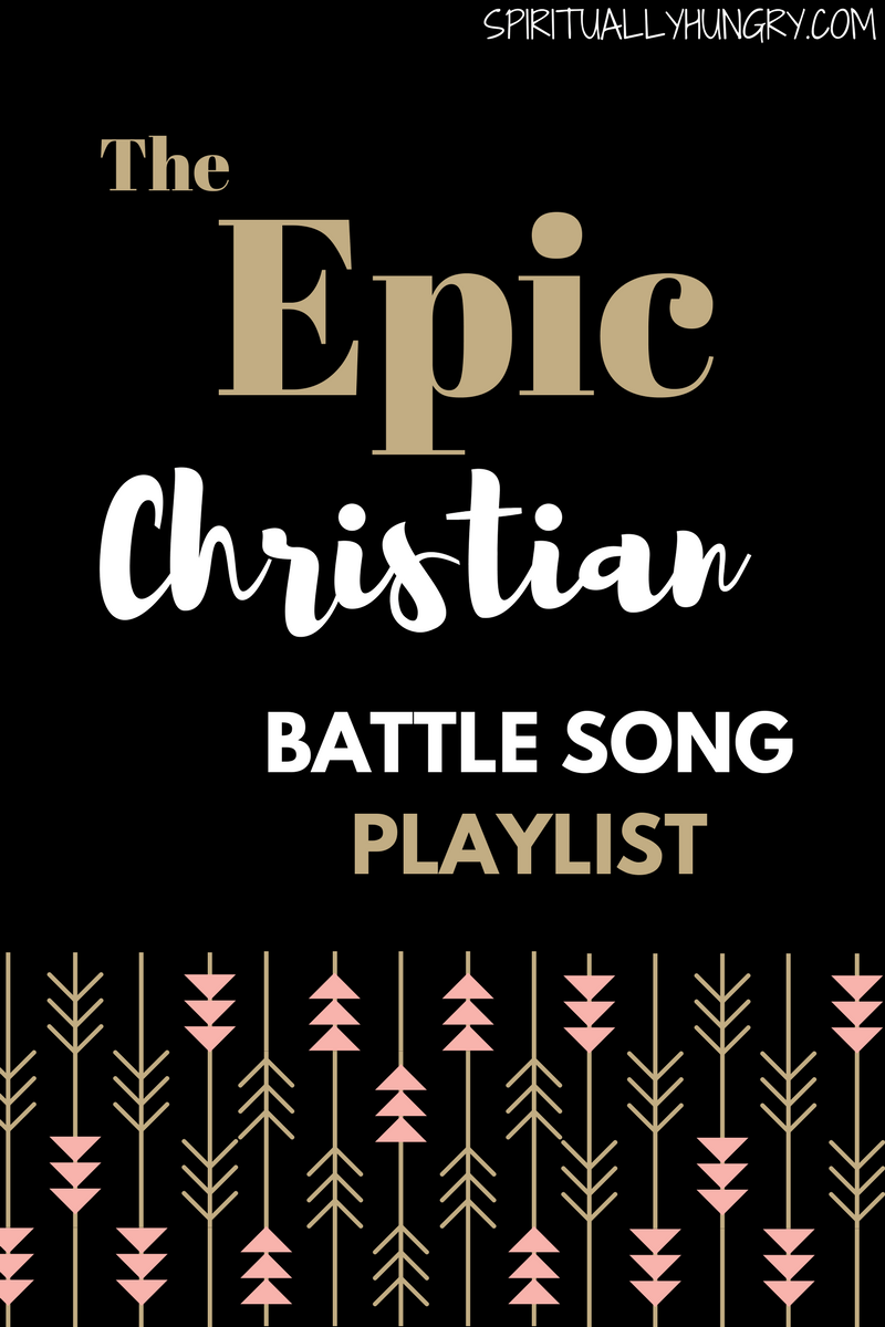 The Epic Christian Battle Song Playlist | All Things Family