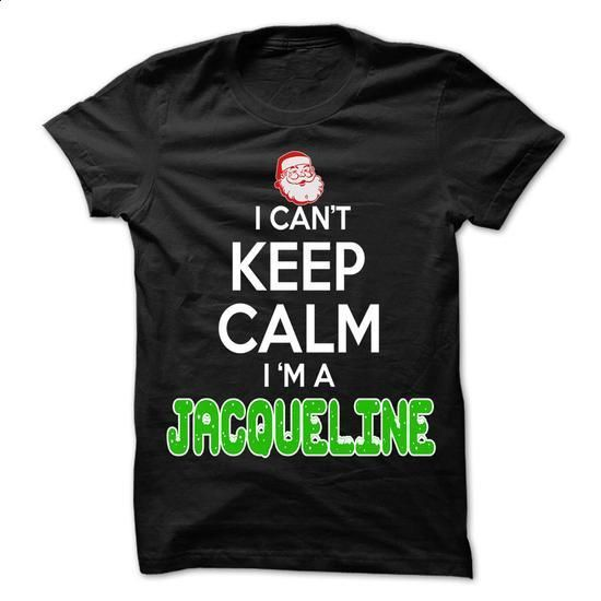 Keep Calm JACQUELINE... Christmas Time - 0399 Cool Name - #country shirt #sorority tshirt. I WANT THIS => https://www.sunfrog.com/LifeStyle/Keep-Calm-JACQUELINE-Christmas-Time--0399-Cool-Name-Shirt-.html?68278