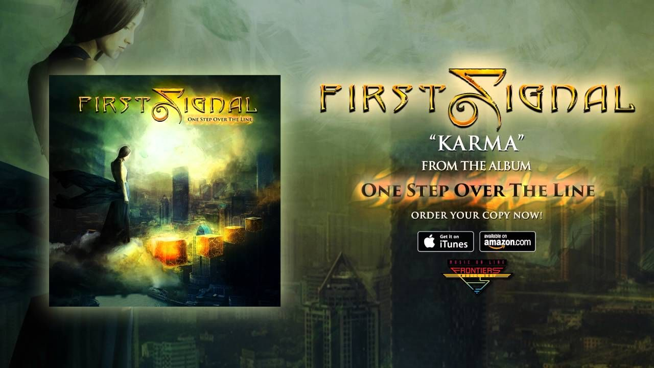First signal karma official audio ballads pinterest karma