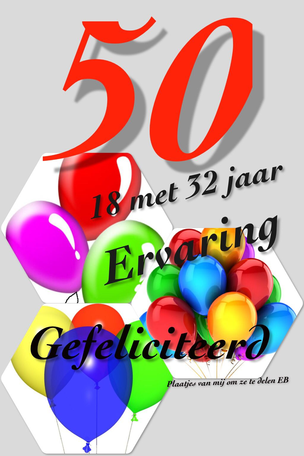 Zeer Verjaardag 50 jaar | Maggies board - Birthday qoutes, Happy @NB57