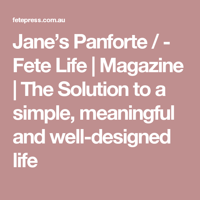 Jane's Panforte / - Fete Life | Magazine | The Solution to a simple, meaningful and well-designed life