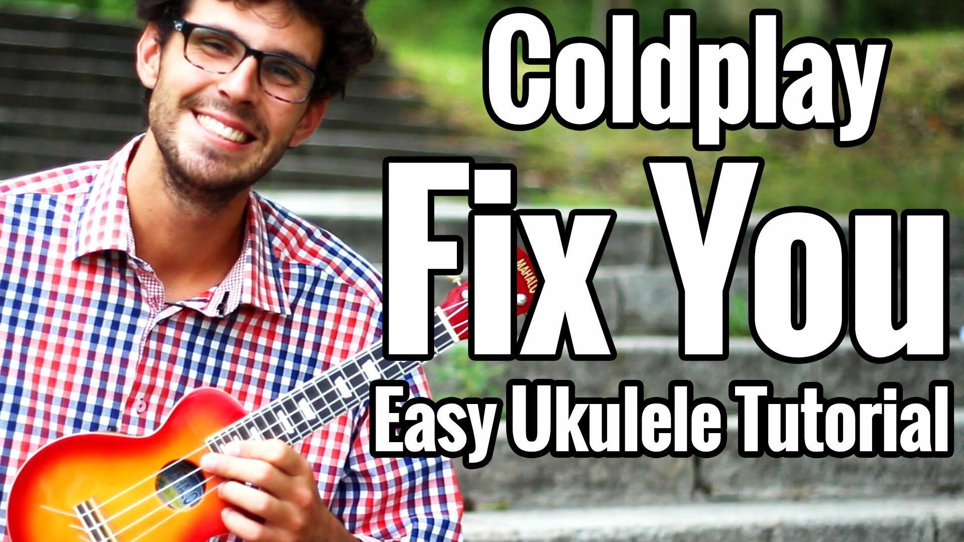 Coldplay fix you ukulele tutorial with full play along easy coldplay fix you ukulele tutorial with full play along easy coldplay uke lesson fandeluxe Image collections