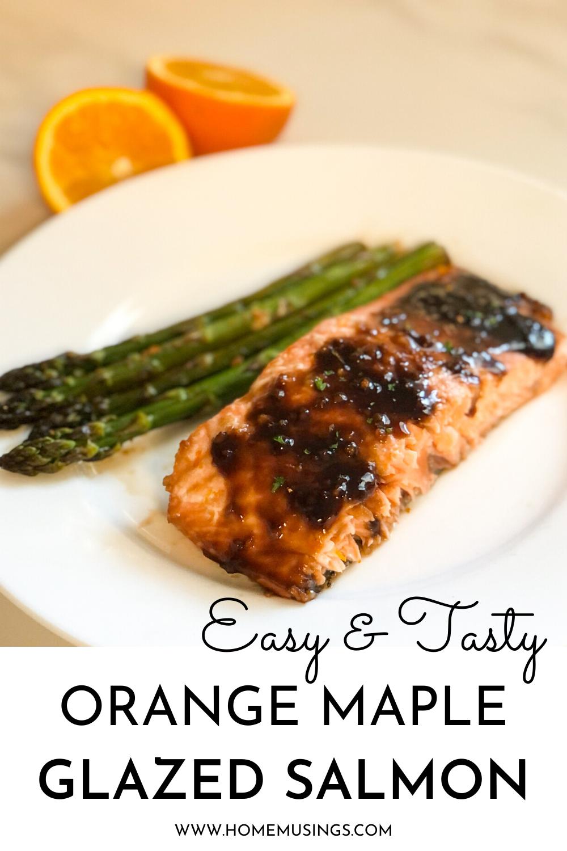 Orange Maple Glazed Salmon | Home Musings
