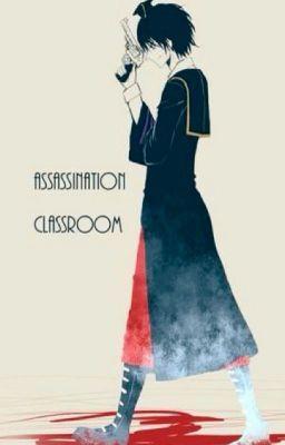 Assassination Classroom One Shots (Various x Reader)