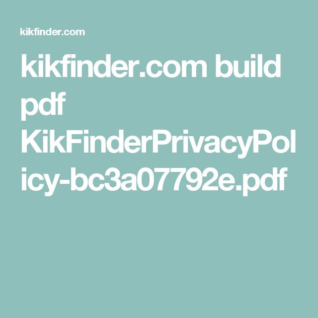 Kikfinder Com Build Pdf Kikfinderprivacypolicy Bc3a07792e Pdf