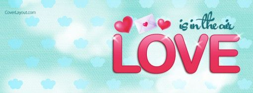 Love is in the air facebook cover facebook covers pinterest love is in the air facebook cover thecheapjerseys Image collections