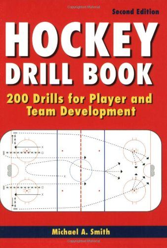 Hockey Drill Book 200 Drills For Player And Ever Lasting Game Hockey Drills Team Development Book Coach