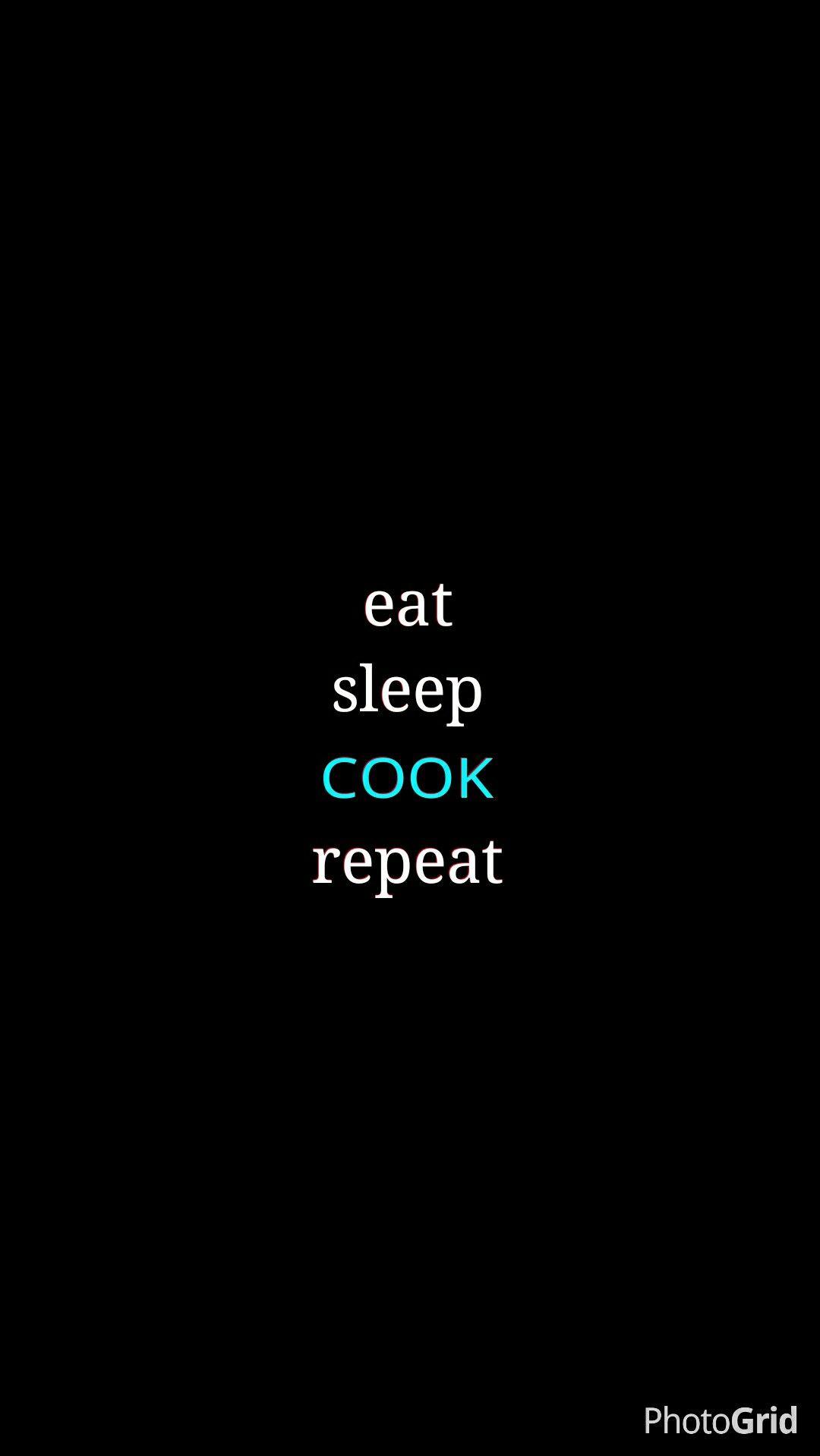 eat #sleep #cook #wallpaper #iphone | nicolicious | pinterest