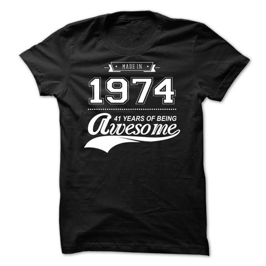 Made in 1974 1 T Shirts, Hoodies. Check Price ==►…
