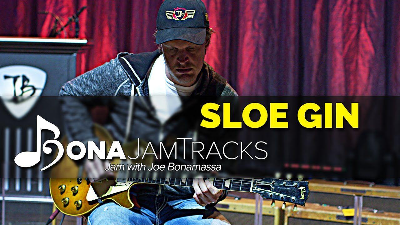 "Bona Jam Tracks - ""Sloe Gin"" - Official Joe Bonamassa Guitar Backing Tra..."
