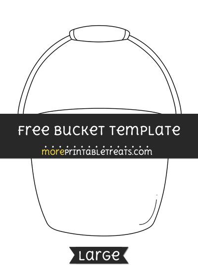 image relating to Bucket Printable called Cost-free Bucket Template - Massive Layouts and Templates Doorway