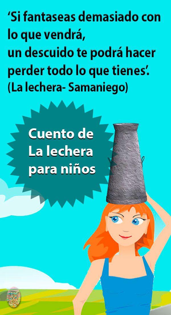 Aquí Tienes La Fantástica Fábula De La Lechera Un Cuento Para Niños Con Una Fantástica Reflexión Tam Cuentos Cuentos Infantiles Para Leer Libros Para Niños