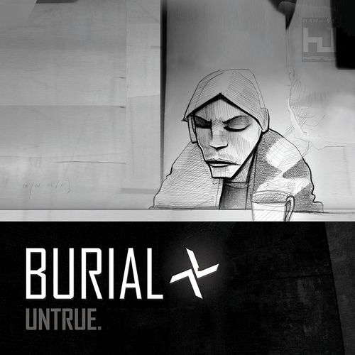 Burial Untrue Also Fav Album Of All Time Aesthetics In 2019 Electronic Music Dubstep Music