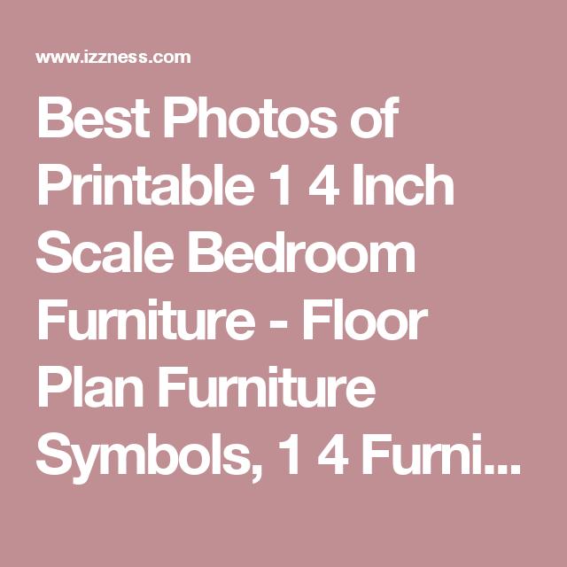 floor plan furniture symbols bedroom. Best Photos Of Printable 1 4 Inch Scale Bedroom Furniture - Floor Plan Symbols, Symbols