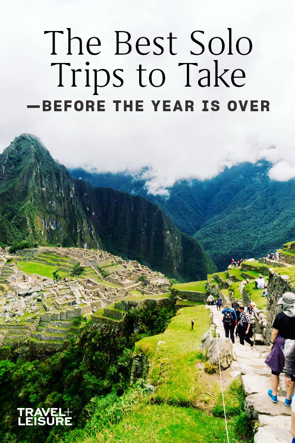 The Best Solo Trips To Take Before The Year Is Over Solo Travel Best Places To Travel Cool Places To Visit