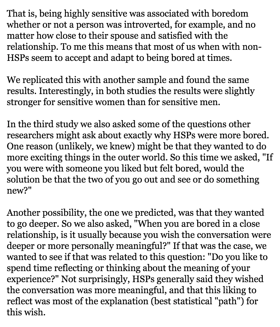 """When you are bored in a close relationship, is it usually because you wish the conversation were deeper or more personally meaningful?"" If that was the case, we wanted to see if that was related to this question: ""Do you like to spend time reflecting or thinking about the meaning of your experience?"" Not surprisingly, HSPs generally said they wished the conversation was more meaningful"
