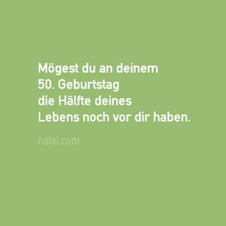 Sprüche · Glückwünsche Zum 50. Geburtstag