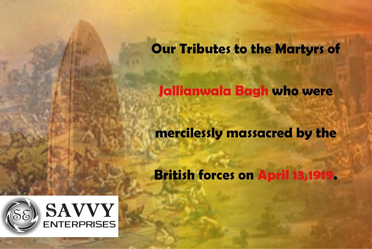 Our Tributes to the Martyrs of #JallianwalaBagh who were mercilessly massacred by the British forces on April 13,1919.